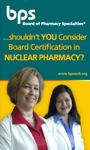 Nuclear Pharmacy - Board of Pharmacy Specialties
